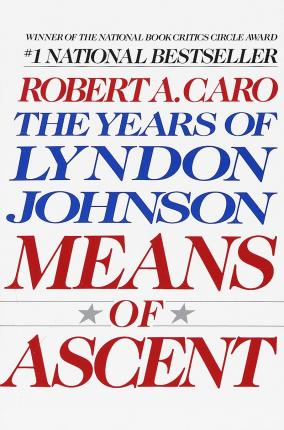 Means Of Ascent Vol 2 Lyndon Johnson Vintage USA