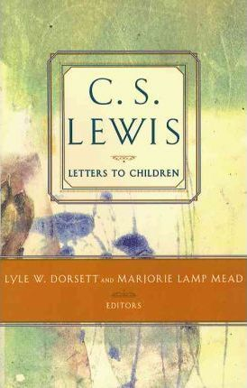 C.S. Lewis: Letters to Children