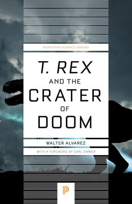 """""""T. Rex"""" and the Crater of Doom"""