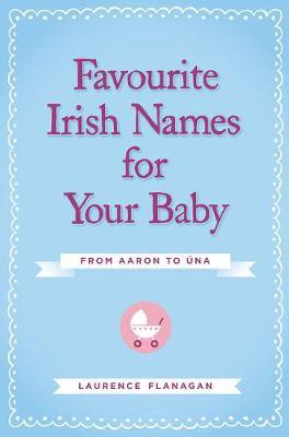 Favourite Irish Names for Your Baby
