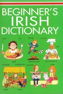 Beginners Irish Dictionary
