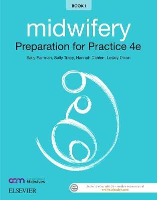 Midwifery: Preparation for Practice 4th Edition