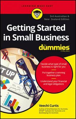 Getting Startedn In Small Business For Dummies - Australia and New Zealand