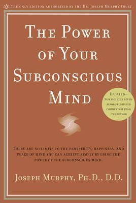 Power of Your Subconscious Mind