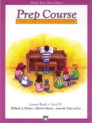 Alfred'S Basic Piano Library Prep Course Lesson D
