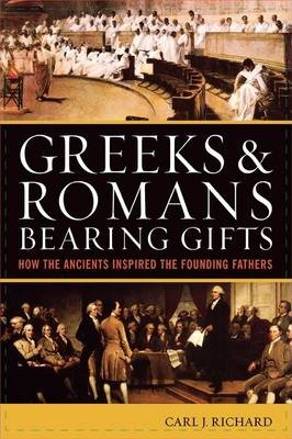 Greeks and Romans Bearing Gifts