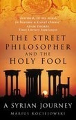 The Street Philosopher and the Holy Fool