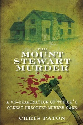 The Mount Stewart Murder