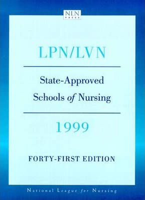LPN/LVN, State-approved Schools of Nursing, 1999