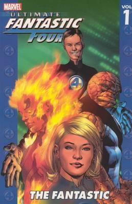 Ultimate Fantastic Four: Fantastic Vol. 1
