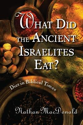 What Did the Ancient Israelites Eat?