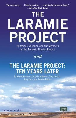 The Laramie Project and The Laramie Project - Ten Years Later