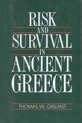 Risk and Survival in Ancient Greece