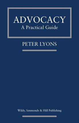 Advocacy: A Practical Guide