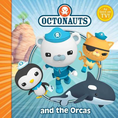 The Octonauts and the Orcas