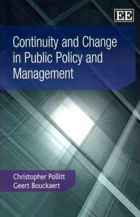 Continuity and Change in Public Policy and Management