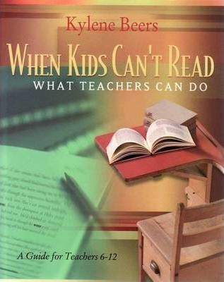 When Kids Can't Read-What Teachers Can Do