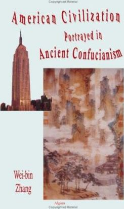 The American Civilization Portrayed in Ancient Confucianism