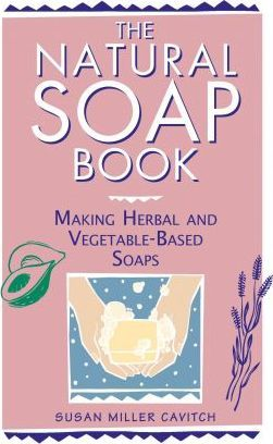 Natural Soap Book