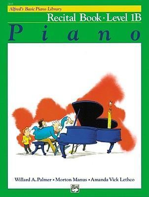 Alfred'S Basic Piano Library Recital 1b