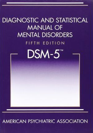 Diagnostic and Statistical Manual of Mental Disorders (DSM-5)