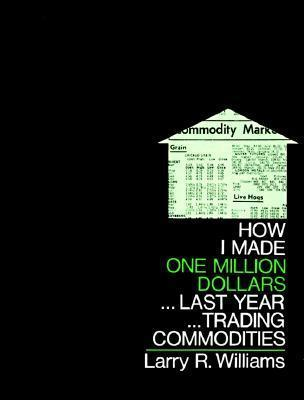 How I Made One Million Dollars Last Year Trading Commodities