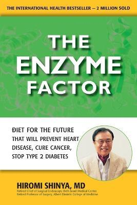 The Enzyme Factor: Diet for the Future