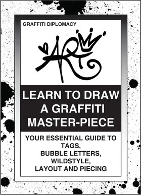 Learn To Draw A Graffiti Master-Piece