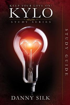 Keep Your Love on - Kylo Study Guide