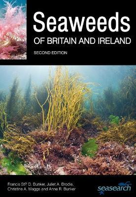 Seaweeds of Britain and Ireland - Second Edition