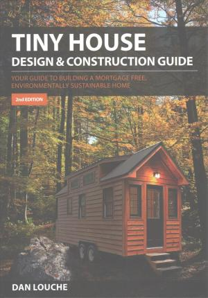 Tiny House Design and Construction Guide