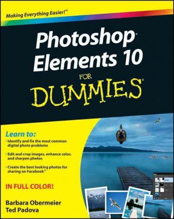 Pdf photoshop elements 10 for dummies full book download photoshop elements 10 for dummies barbara obermeier 9781118107423 fandeluxe Images