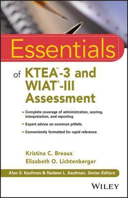 Essentials of KTEA-3 and WIAT-III Assessment