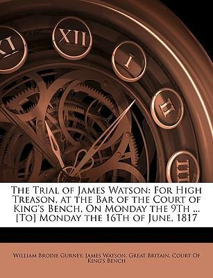 The Trial of James Watson