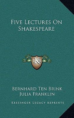 Five Lectures on Shakespeare