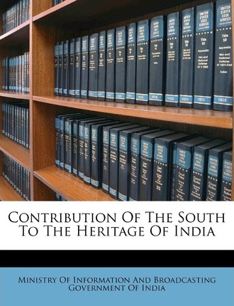 Contribution of the South to the Heritage of India
