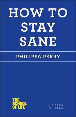 How to Stay Sane