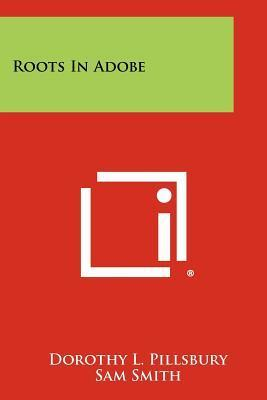 Roots in Adobe