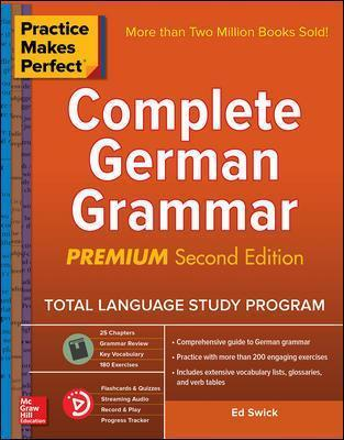 Practice Makes Perfect: Complete German Grammar, Premium Second Edition
