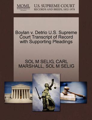 Boylan V. Detrio U.S. Supreme Court Transcript of Record with Supporting Pleadings