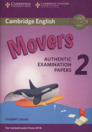 Cambridge English Young Learners 2 for Revised Exam from 2018 Movers Student's Book