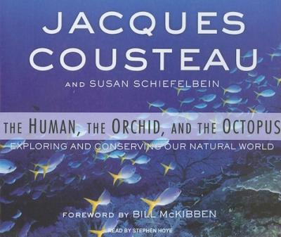 The Human, the Orchid, and the Octopus