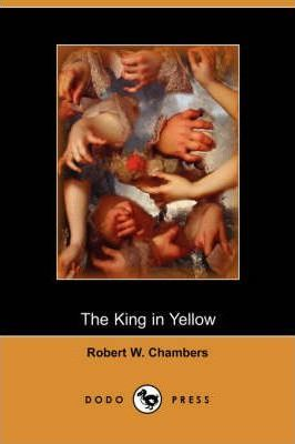 The King in Yellow (Dodo Press)