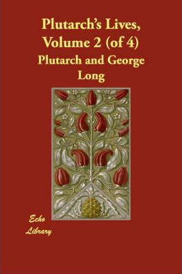 Plutarch's Lives, Volume 2 (of 4)