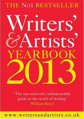 The Writers' & Artists' Yearbook 2013 2013