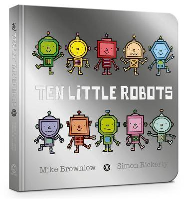 Ten Little Robots Board Book