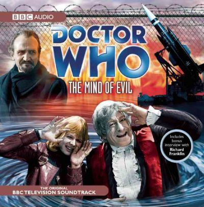"""""""Doctor Who"""": The Mind of Evil: (Classic TV Soundtrack)"""