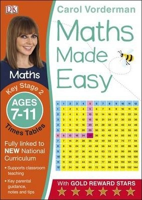 Maths Made Easy: Times Tables, Ages 7-11 (Key Stage 2)