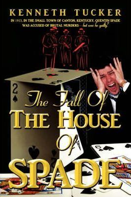 The Fall of the House of Spade