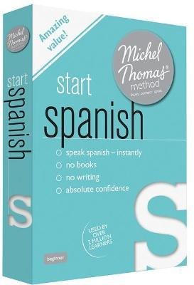 Start Spanish (Learn Spanish with the Michel Thomas Method)